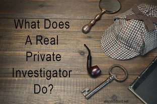 What Does A Real Private Investigator Do?
