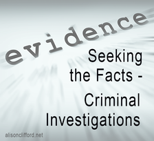 Seeking the Facts - Criminal Investigations