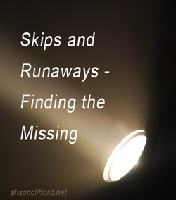 Skips and Runaways - Finding the Missing (PI book research)