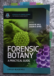 Forensic Botany: A Practical Guide