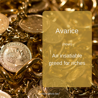 Word on Wednesday - Avarice