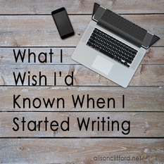 What I Wish I'd Known When I Started Writing